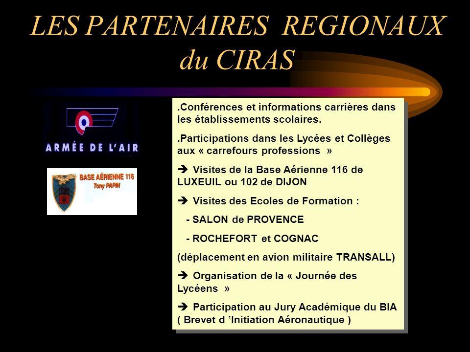 LES PARTENAIRES REGIONAUX du CIRAS.Conférences et informations carrières dans les établissements scolaires..Participations dans les Lycées et Collèges