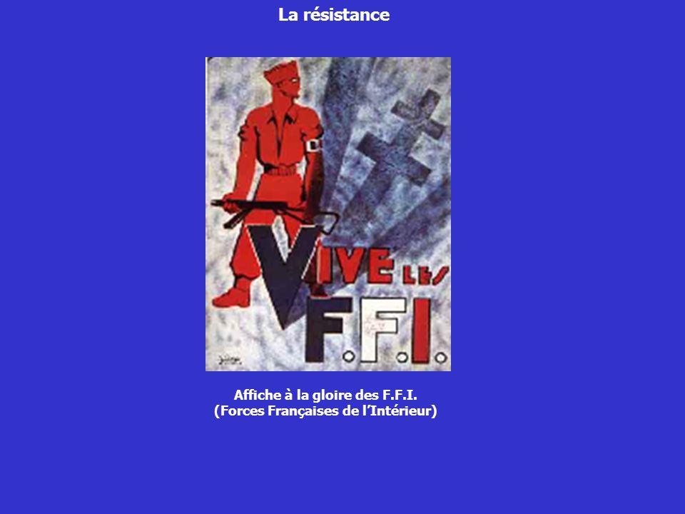 Affiche à la gloire des F.F.I. (Forces Françaises de lIntérieur)