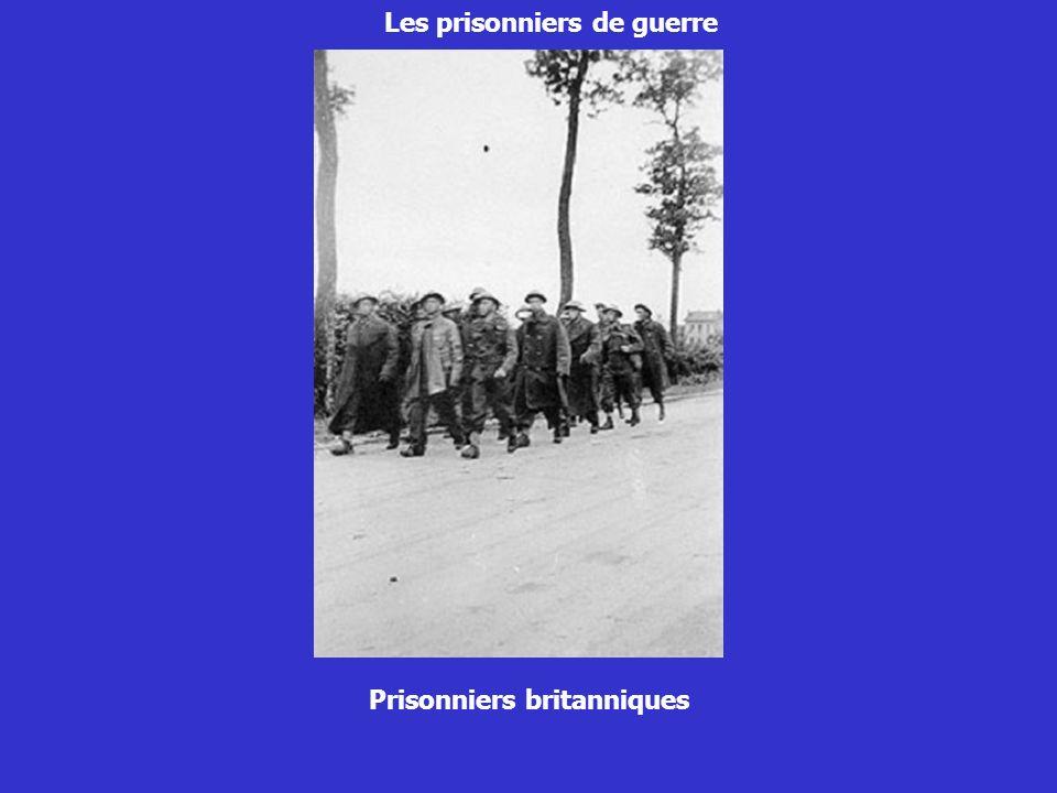 Les prisonniers de guerre Prisonniers britanniques