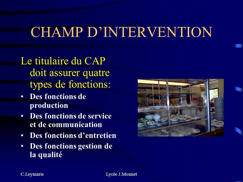 C.LeymarieLycée J.Monnet APRES LE CAP LE CAP APR EST UN DIPLÔME DINSERTION PROFESSIONNELLE RAPIDE LES POURSUITES DETUDE SONT RARES MAIS IL NEST PAS IN