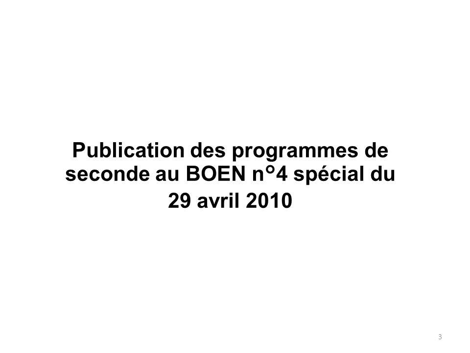 Publication des programmes de seconde au BOEN n°4 spécial du 29 avril 2010 3