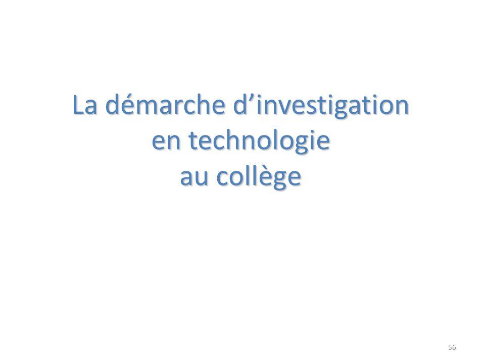 La démarche dinvestigation en technologie au collège 56