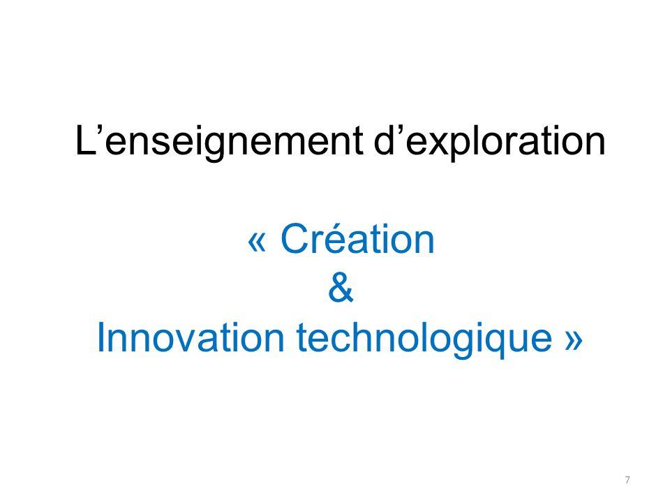 Lenseignement dexploration « Création & Innovation technologique » 7