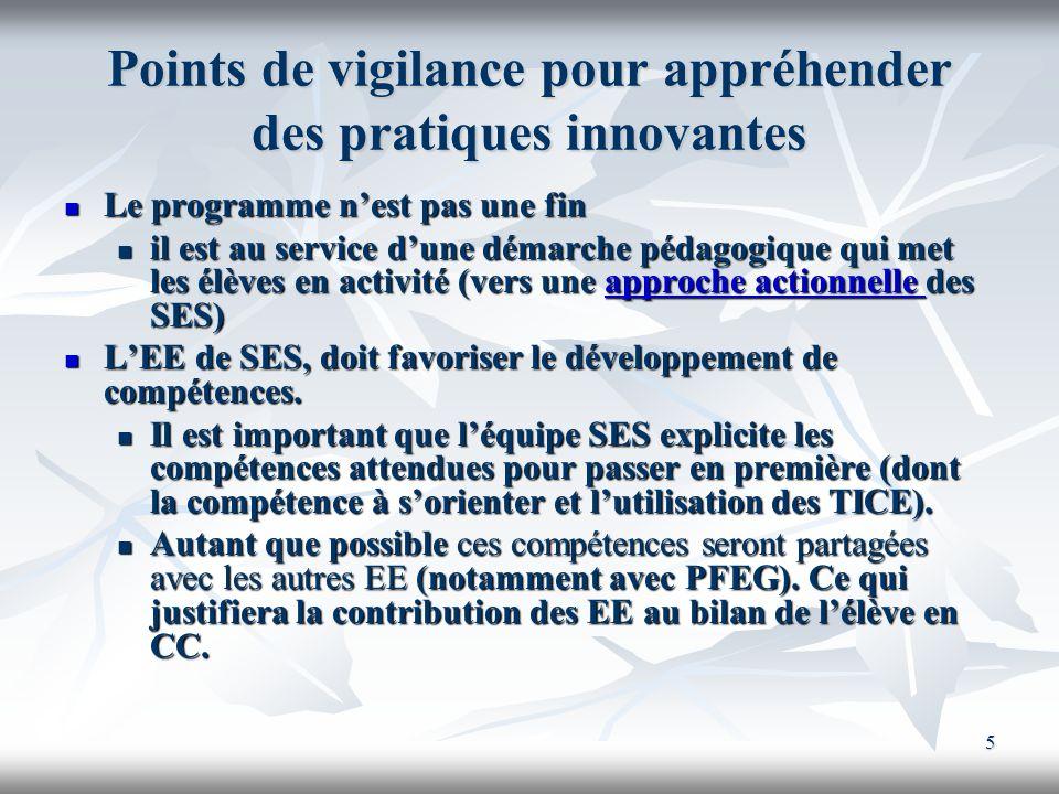 5 Points de vigilance pour appréhender des pratiques innovantes Le programme nest pas une fin Le programme nest pas une fin il est au service dune dém