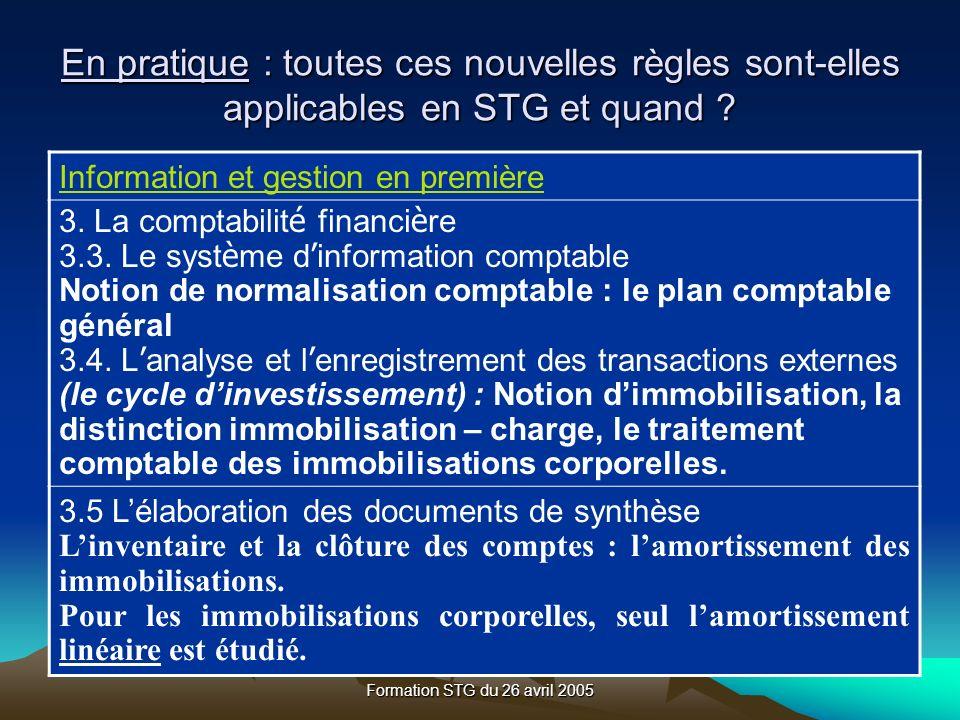 Formation STG du 26 avril 2005 Information et gestion en première 3.