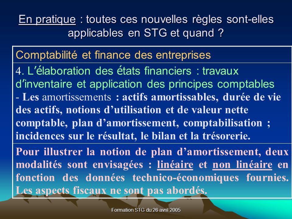 Formation STG du 26 avril 2005 Comptabilité et finance des entreprises 4.