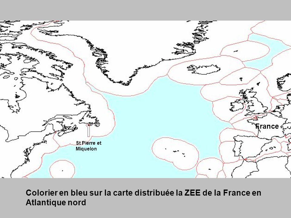 Colorier en bleu sur la carte distribuée la ZEE de la France en Atlantique nord St Pierre et Miquelon France