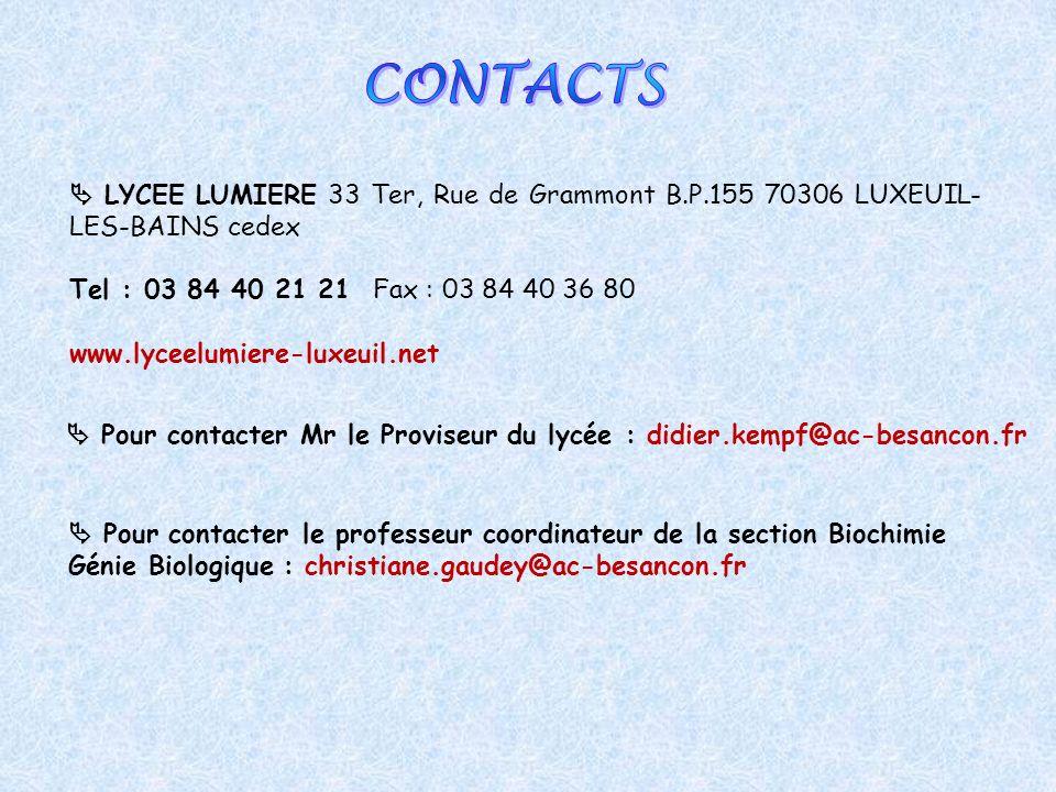 LYCEE LUMIERE 33 Ter, Rue de Grammont B.P.155 70306 LUXEUIL- LES-BAINS cedex Tel : 03 84 40 21 21 Fax : 03 84 40 36 80 www.lyceelumiere-luxeuil.net Po