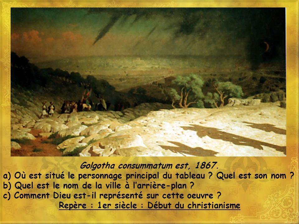 Golgotha consummatum est, 1867.a) Où est situé le personnage principal du tableau .
