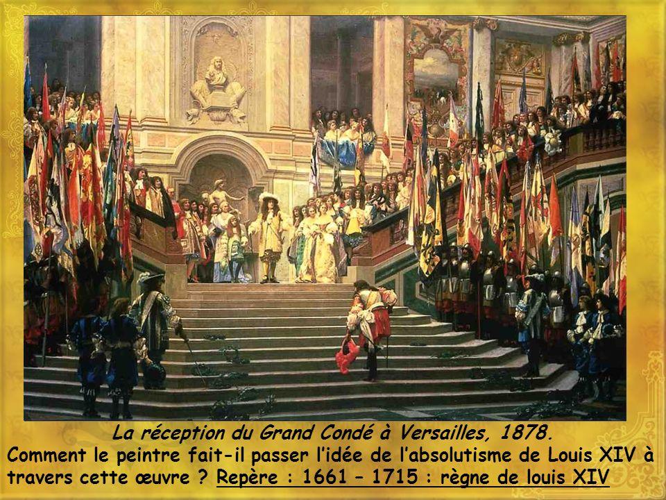 La réception du Grand Condé à Versailles, 1878.