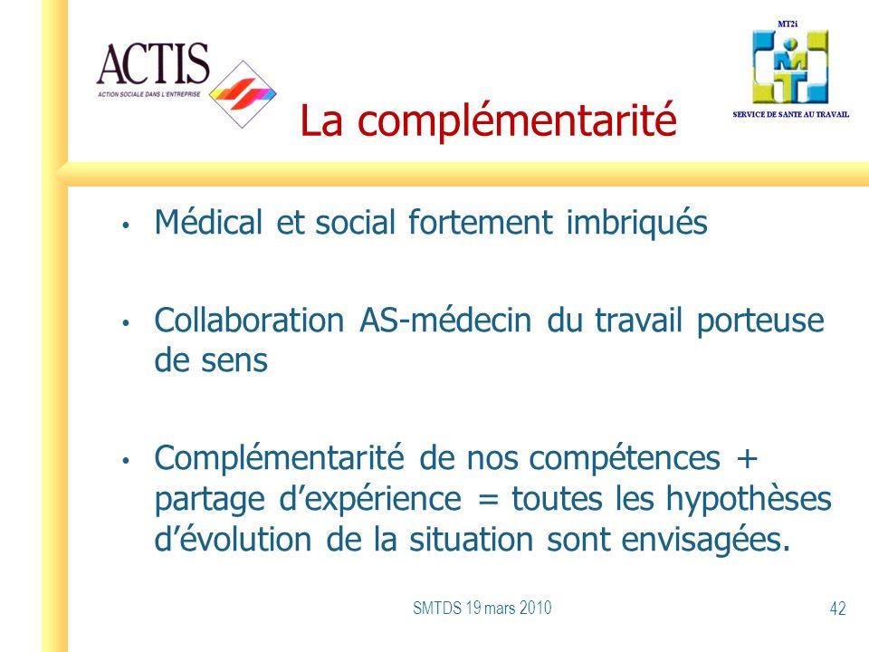 La complémentarité Médical et social fortement imbriqués Collaboration AS-médecin du travail porteuse de sens Complémentarité de nos compétences + par
