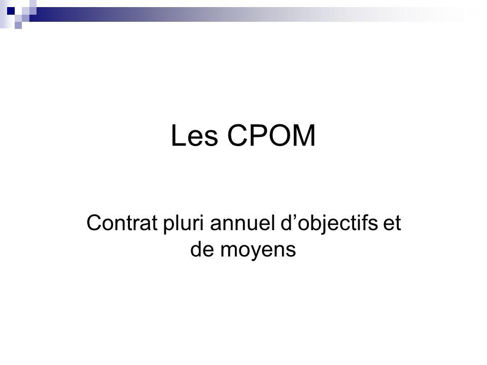 Les CPOM Contrat pluri annuel dobjectifs et de moyens