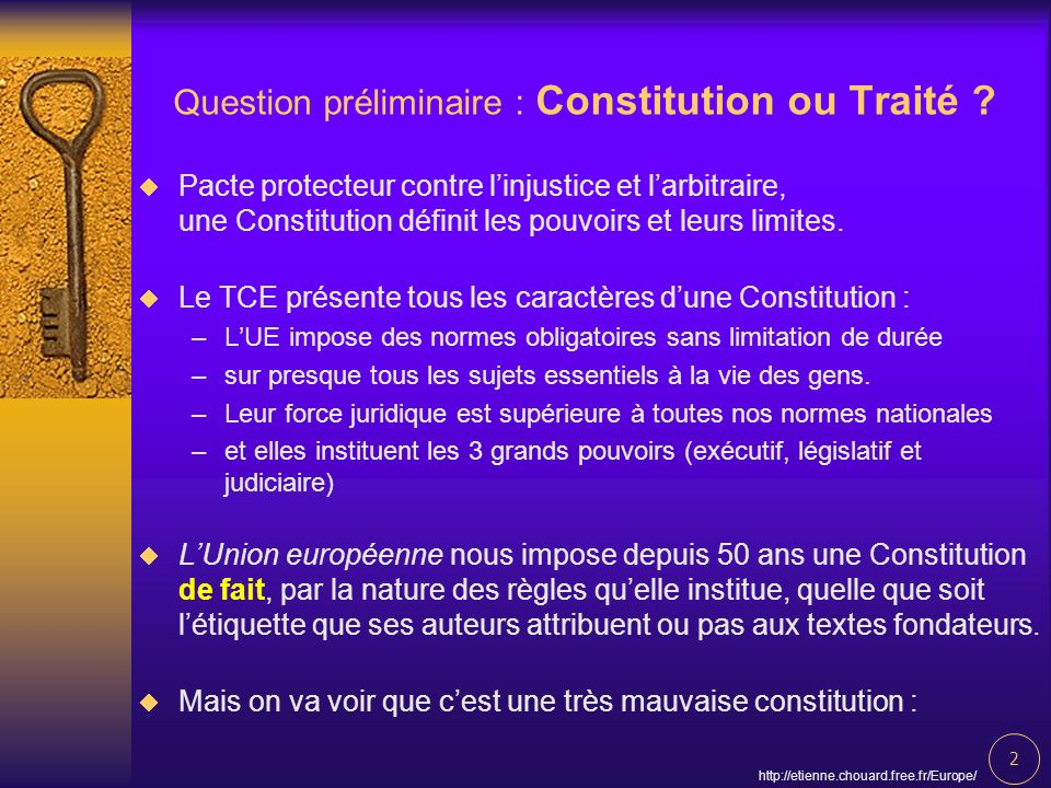2   Question préliminaire : Constitution ou Traité .
