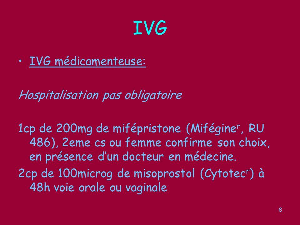 7 IVG IVG chirurgicale: -jusquà 14 SA.