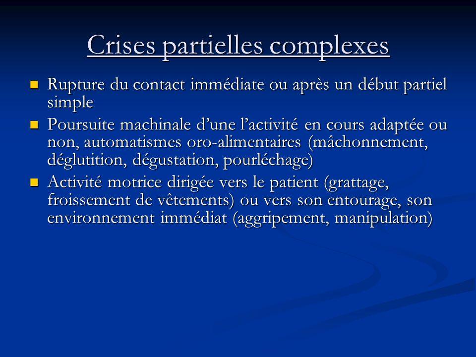 Les crises partielles complexes
