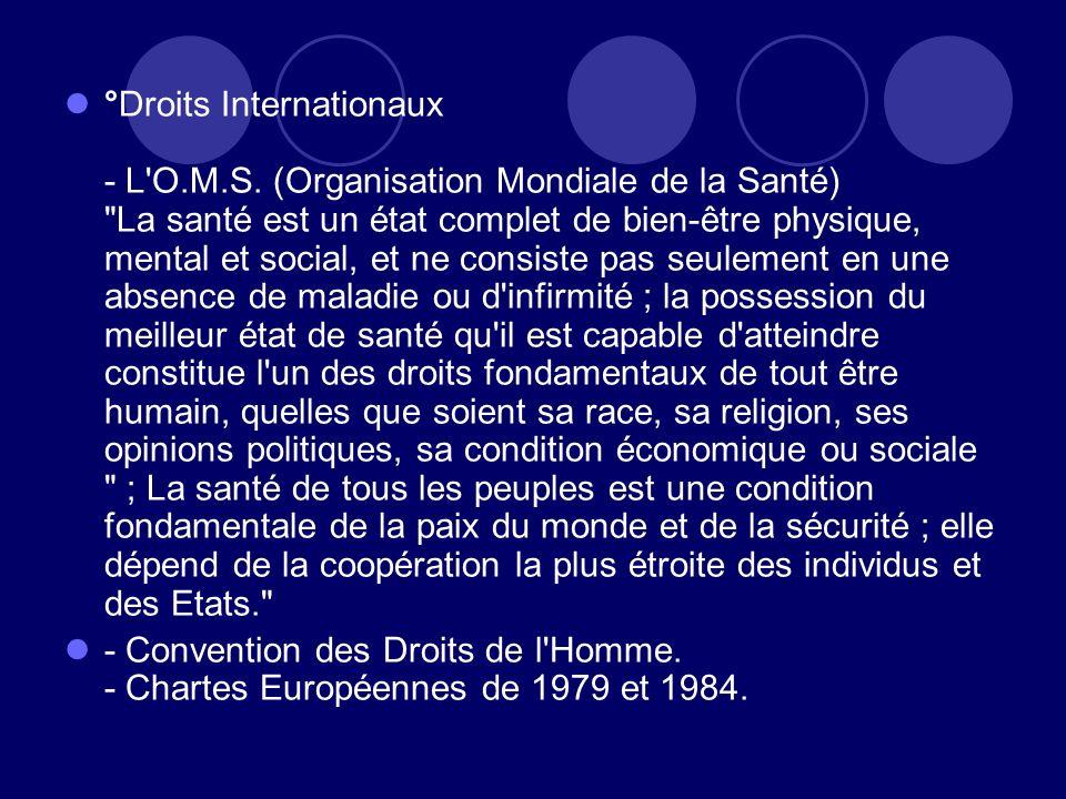 °Droits Internationaux - L'O.M.S. (Organisation Mondiale de la Santé)