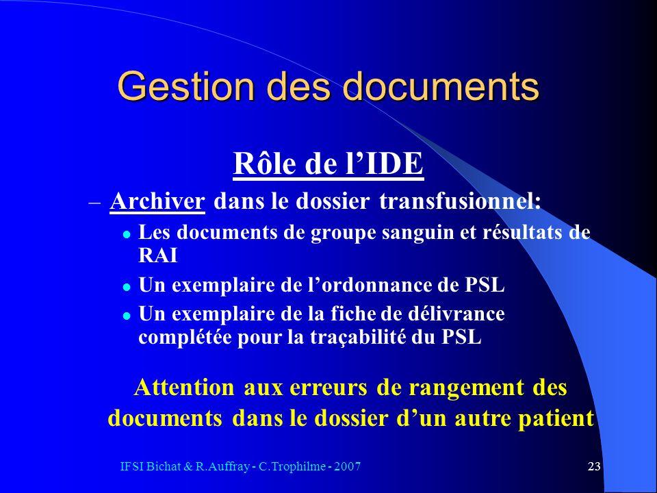 IFSI Bichat & R.Auffray - C.Trophilme - 200723 Rôle de lIDE – Archiver dans le dossier transfusionnel: Les documents de groupe sanguin et résultats de