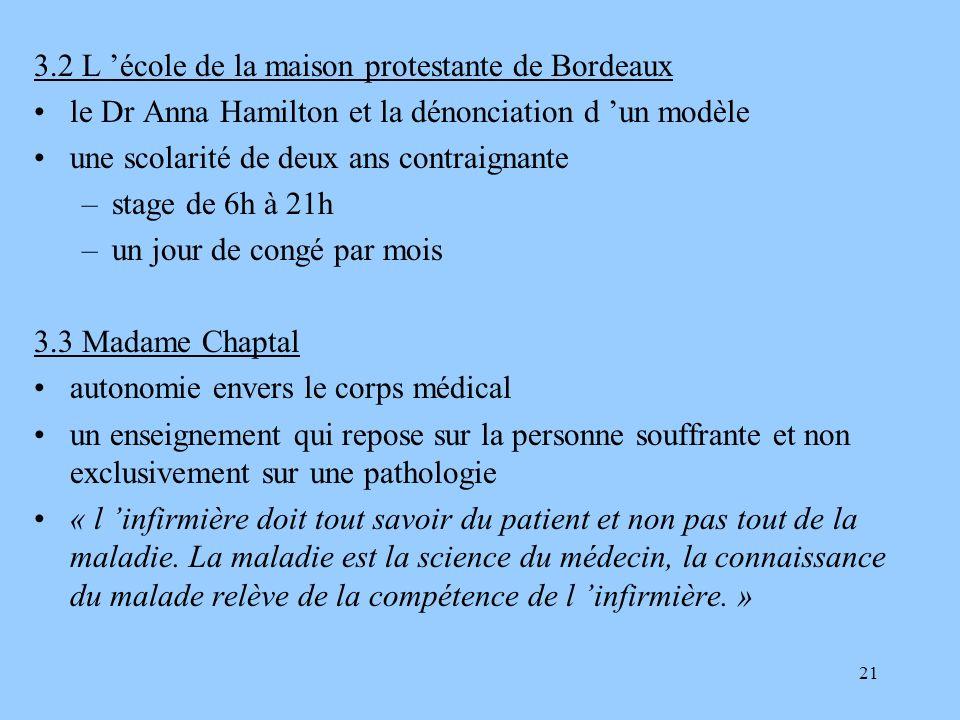 21 3.2 L école de la maison protestante de Bordeaux le Dr Anna Hamilton et la dénonciation d un modèle une scolarité de deux ans contraignante –stage