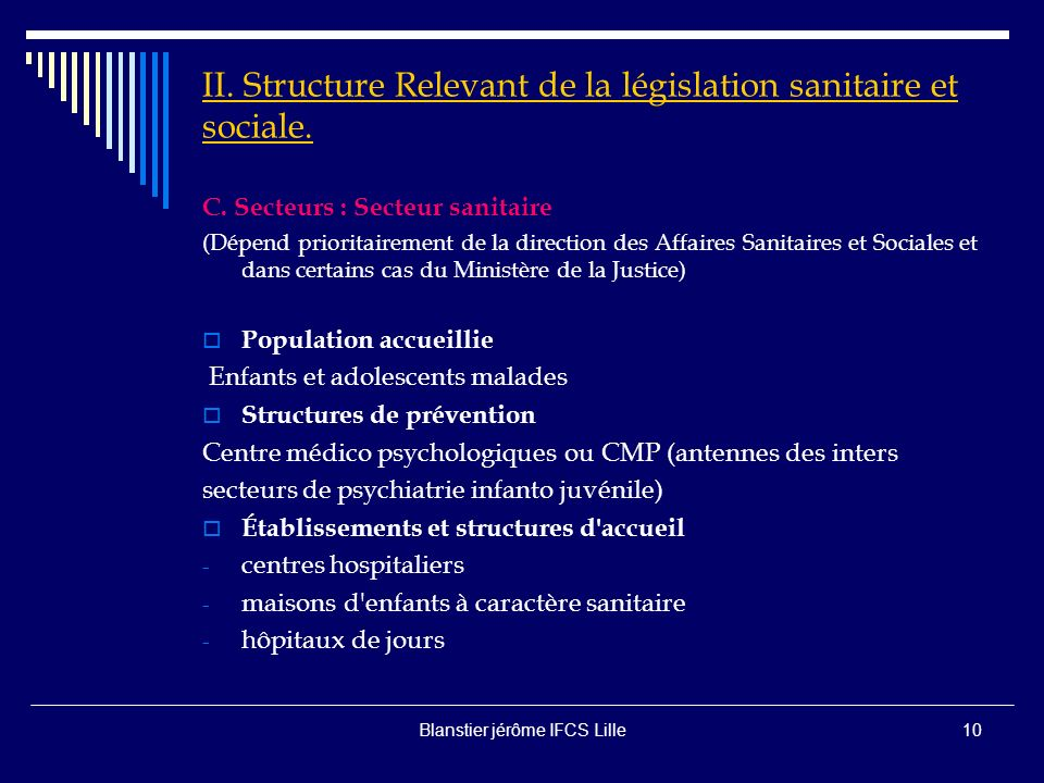 Blanstier jérôme IFCS Lille9 II.Structure Relevant de la législation sanitaire et sociale.