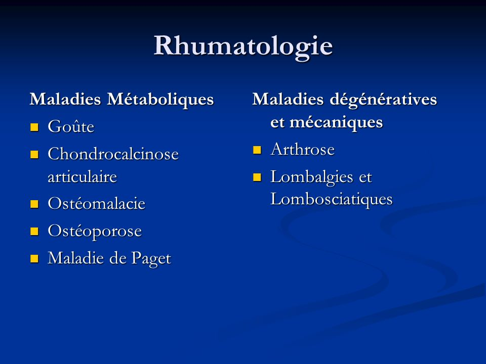 Rhumatologie Maladies inflammatoires Polyarthrite Rhumatoïde Polyarthrite Rhumatoïde Spondylarthropathies et rhumatismes associés Spondylarthropathies et rhumatismes associés Lupus Lupus Syndrome de Gougerot- Sjögren Syndrome de Gougerot- Sjögren Vascularites (Maladie de Horton, vascularites systémiques) Vascularites (Maladie de Horton, vascularites systémiques) Myopathies et Myositis Myopathies et Myositis Autres Myélome Infections osseuses et articulaires Tumeurs osseuses et métastases Hypo/hyperparathyroïdie