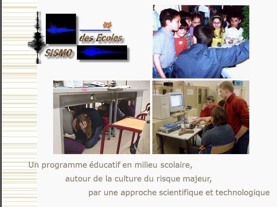 autour de la culture du risque majeur, par une approche scientifique et technologique Un programme éducatif en miieu scolaire, Culture du risque majeur