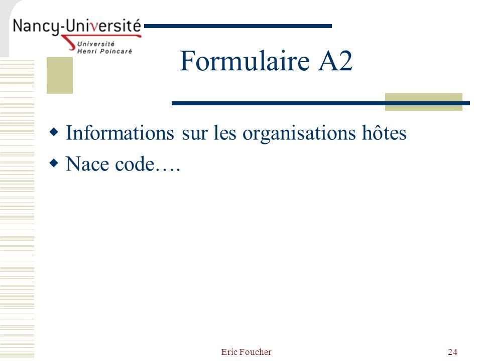 Eric Foucher24 Formulaire A2 Informations sur les organisations hôtes Nace code….