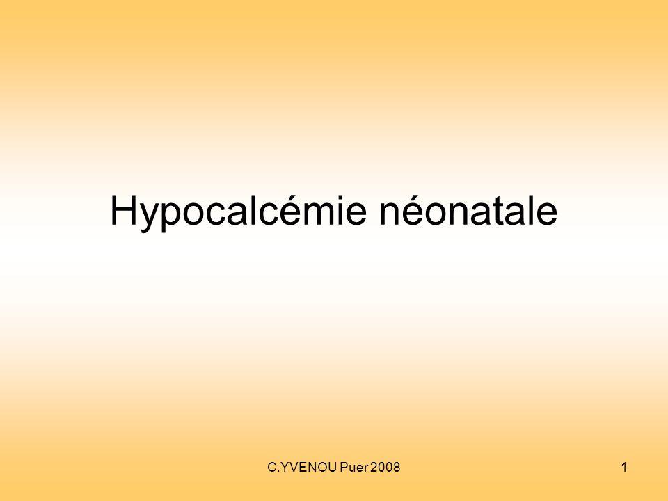 C.YVENOU Puer 20081 Hypocalcémie néonatale