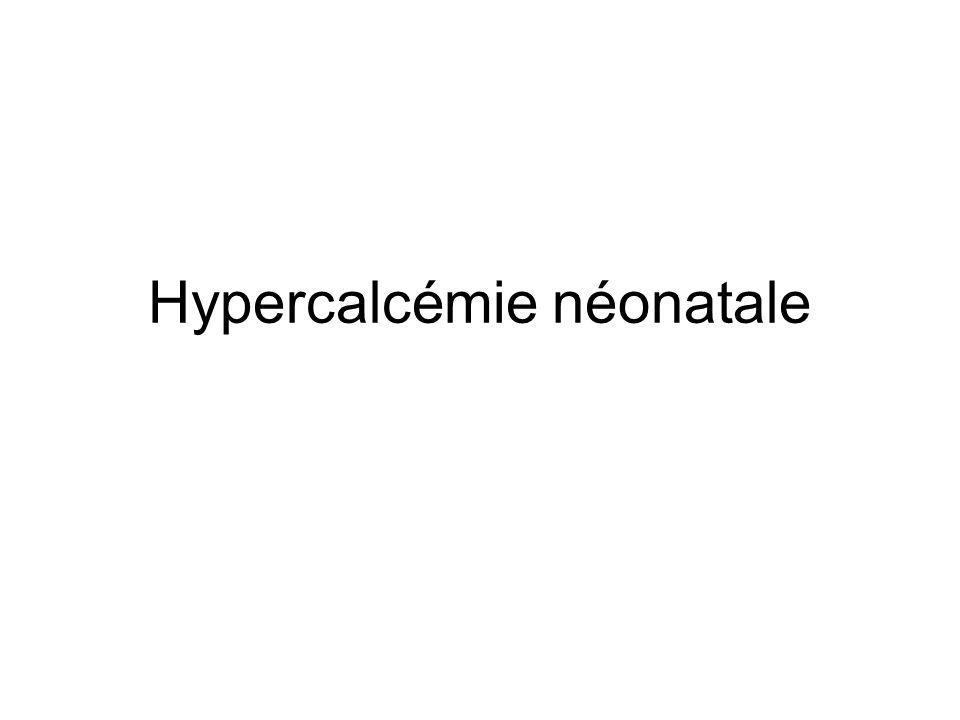 Hypercalcémie néonatale