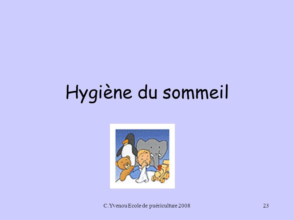 C.Yvenou Ecole de puériculture 200823 Hygiène du sommeil