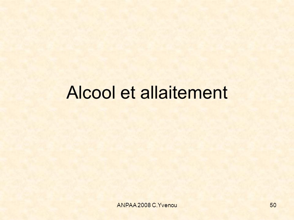ANPAA 2008 C.Yvenou50 Alcool et allaitement