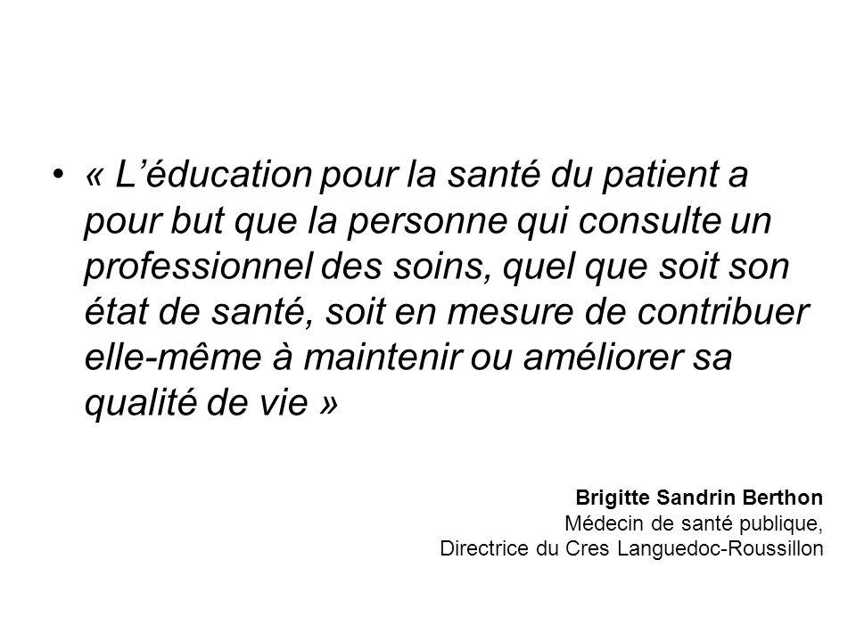 « Léducation pour la santé du patient a pour but que la personne qui consulte un professionnel des soins, quel que soit son état de santé, soit en mes
