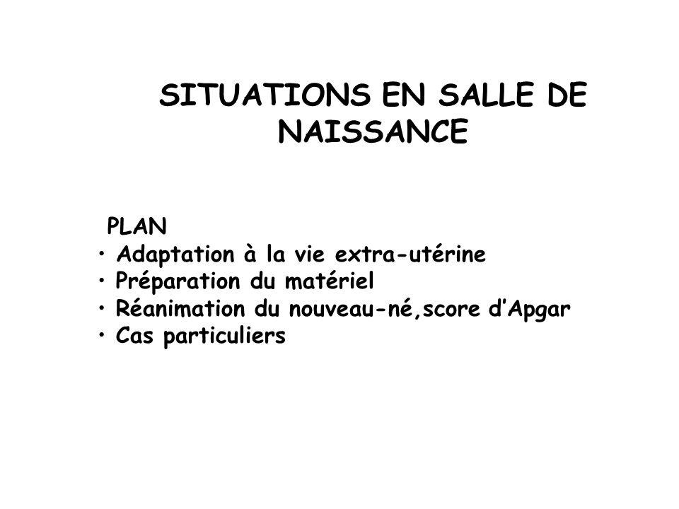 Adaptation à la vie extra-utérine Le score d Apgar
