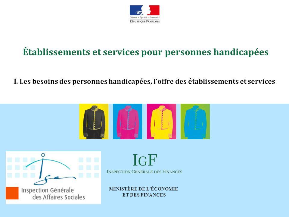 M INISTÈRE DE LÉCONOMIE ET DES FINANCES Établissements et services pour personnes handicapées III.