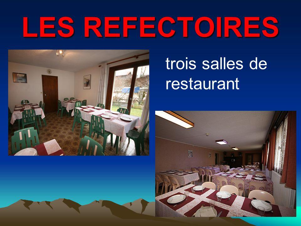 LES REFECTOIRES trois salles de restaurant