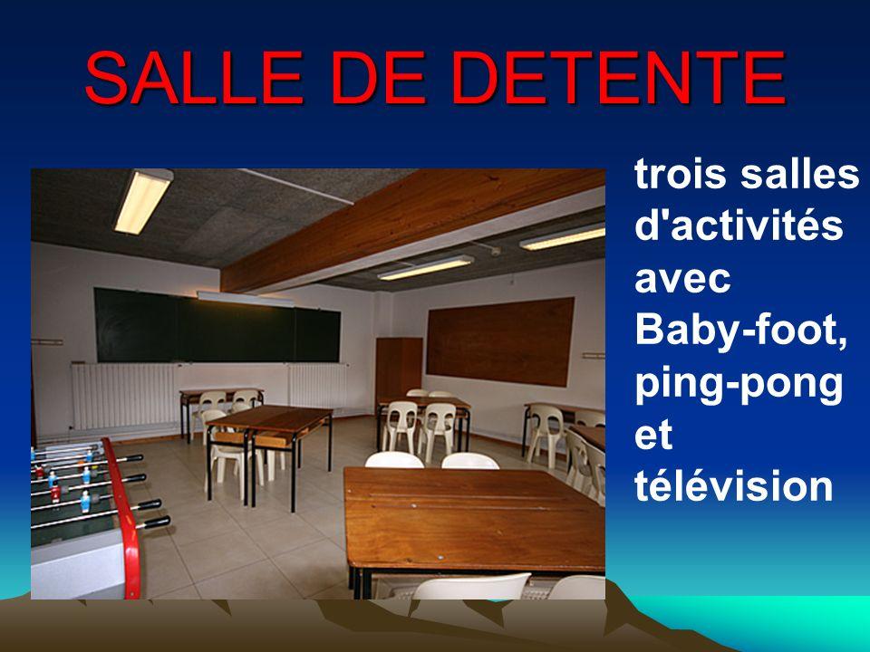 SALLE DE DETENTE trois salles d'activités avec Baby-foot, ping-pong et télévision