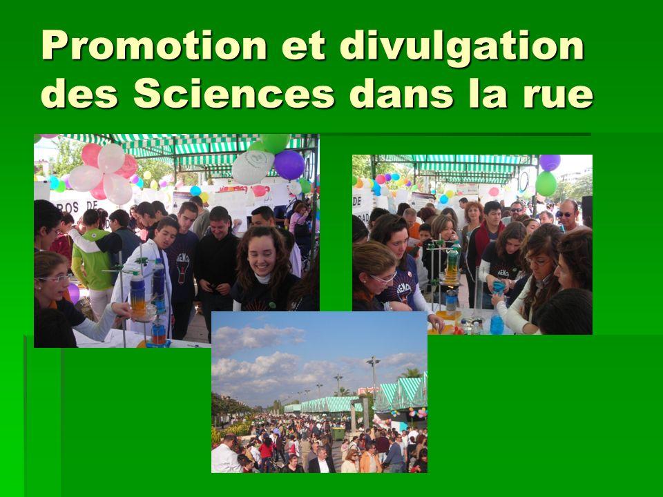 Promotion et divulgation des Sciences dans la rue