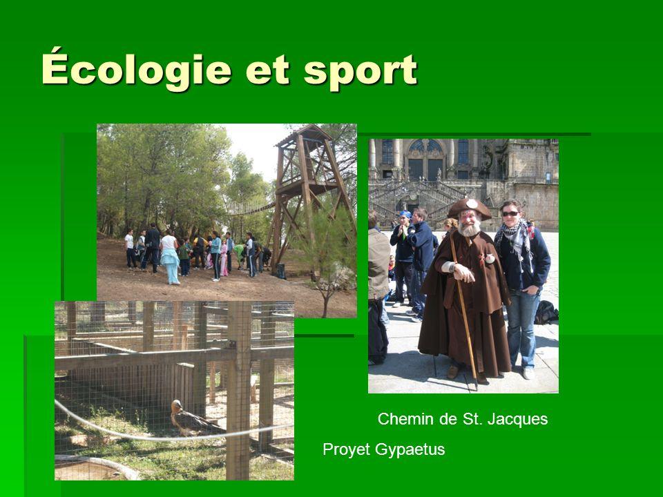 Écologie et sport Chemin de St. Jacques Proyet Gypaetus
