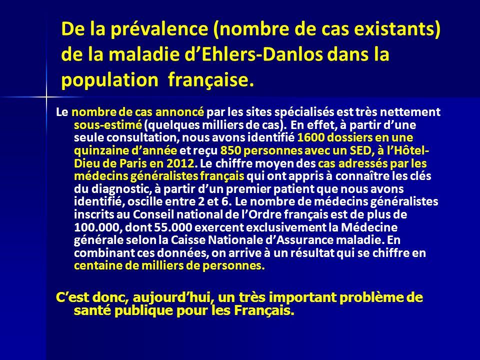 De la prévalence (nombre de cas existants) de la maladie dEhlers-Danlos dans la population française. Le nombre de cas annoncé par les sites spécialis