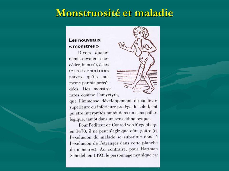 Monstruosité et maladie
