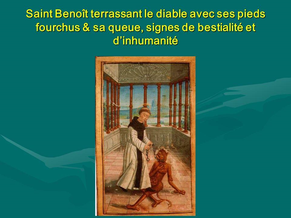 Saint Benoît terrassant le diable avec ses pieds fourchus & sa queue, signes de bestialité et dinhumanité