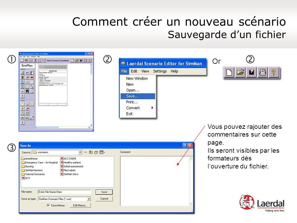 Comment créer un nouveau scénario Sauvegarde dun fichier Or Vous pouvez rajouter des commentaires sur cette page. Ils seront visibles par les formateu