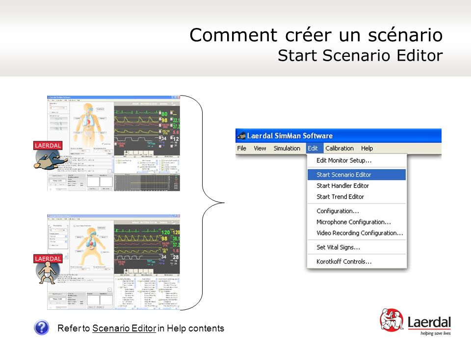 Comment créer un scénario Start Scenario Editor Refer to Scenario Editor in Help contents
