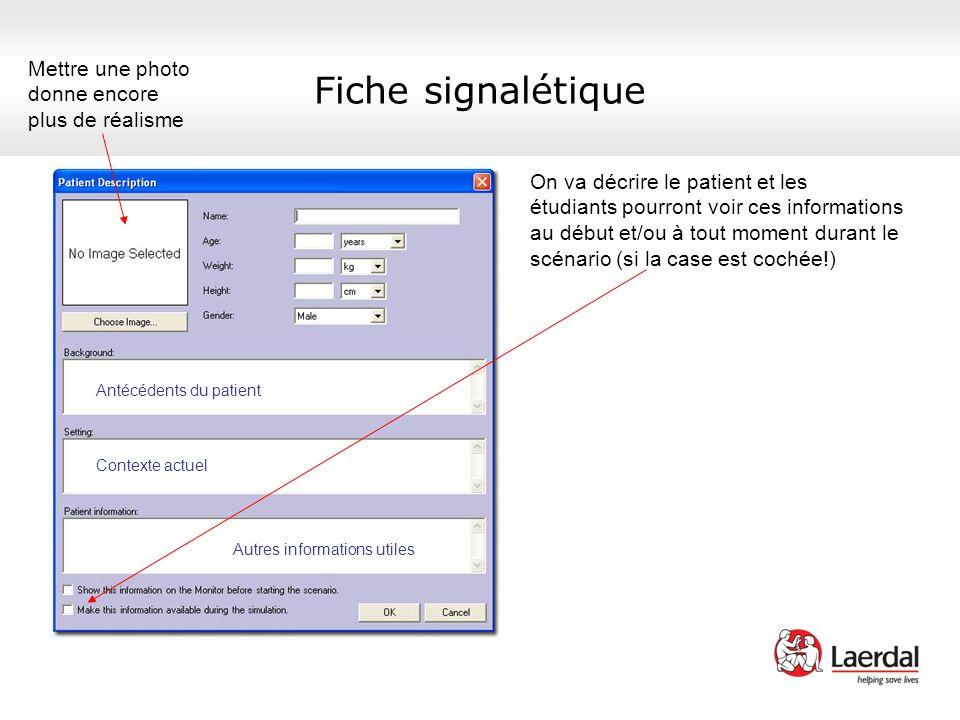 Comment créer un nouveau scénario Personnaliser le moniteur patient Refer to Monitor Setup – Select Layout in Help contents Il faut double cliquer sur le mot « Monitor » pour faire apparaître les écrans