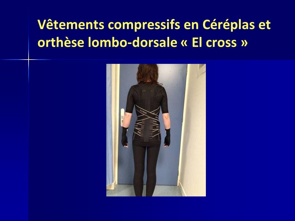 Vêtements compressifs en Céréplas et orthèse lombo-dorsale « El cross »