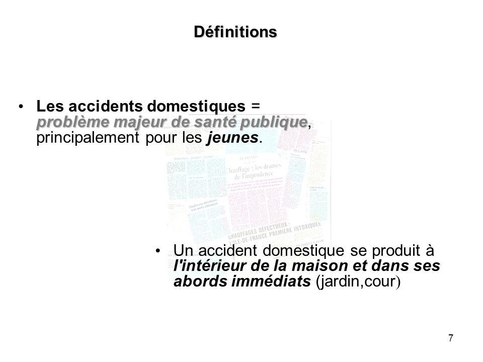 8 Épidémiologie Des chiffres alarmantsDes chiffres alarmants : plus dun million denfants chaque année, plus dun million denfants sont victimes dun accident domestique en France.
