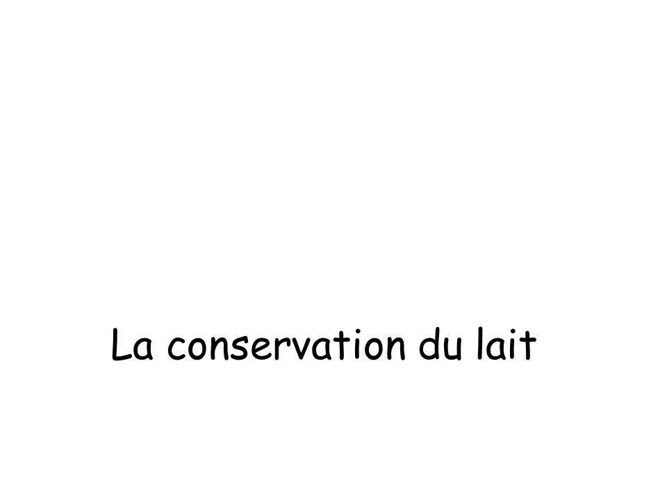 La conservation du lait