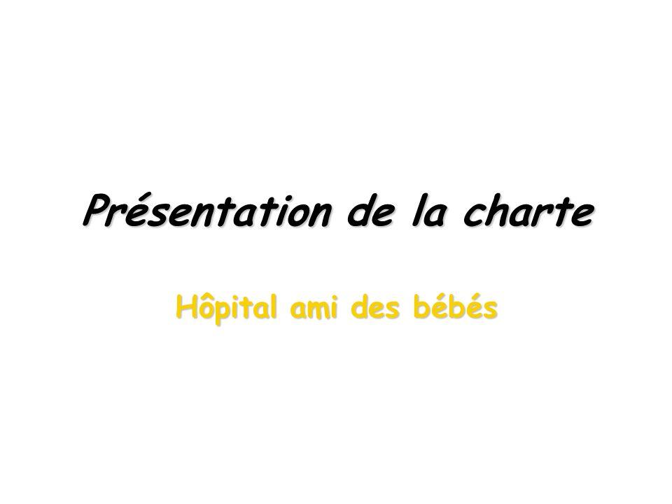 Présentation de la charte Hôpital ami des bébés