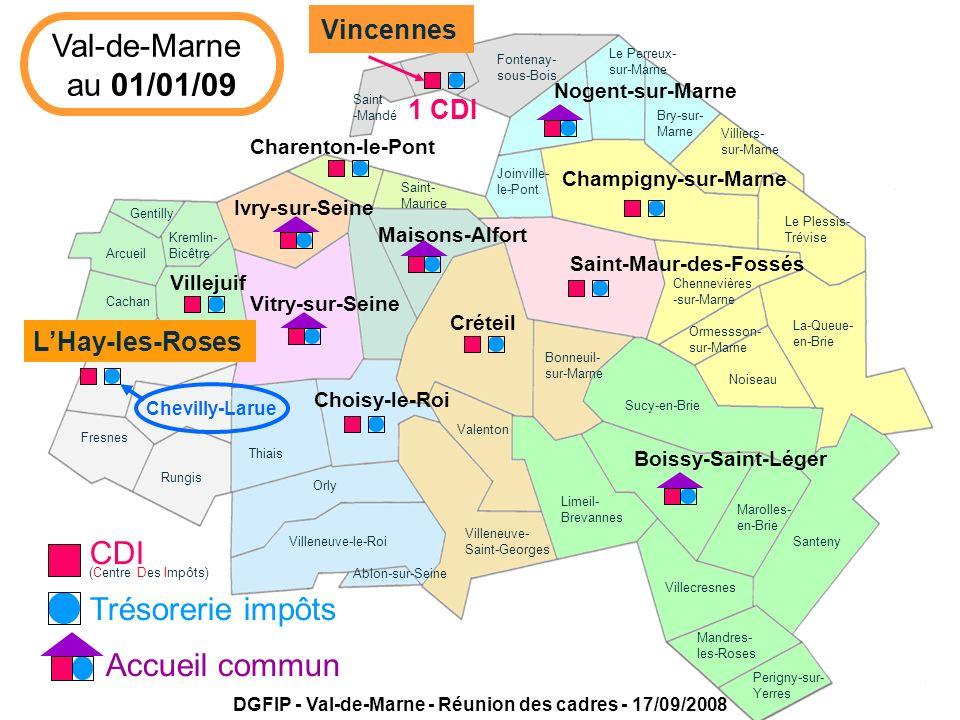 Villejuif Créteil LHay-les-Roses Saint-Maur-des-Fossés Boissy-Saint-Léger Vitry-sur-Seine Ivry-sur-Seine Champigny-sur-Marne Vincennes Maisons-Alfort Choisy-le-Roi Nogent-sur-Marne Charenton-le-Pont Val-de-Marne au 31/12/10 SIP20092010 DGFIP - Val-de-Marne - Réunion des cadres - 17/09/2008 Services des Impôts des Particuliers