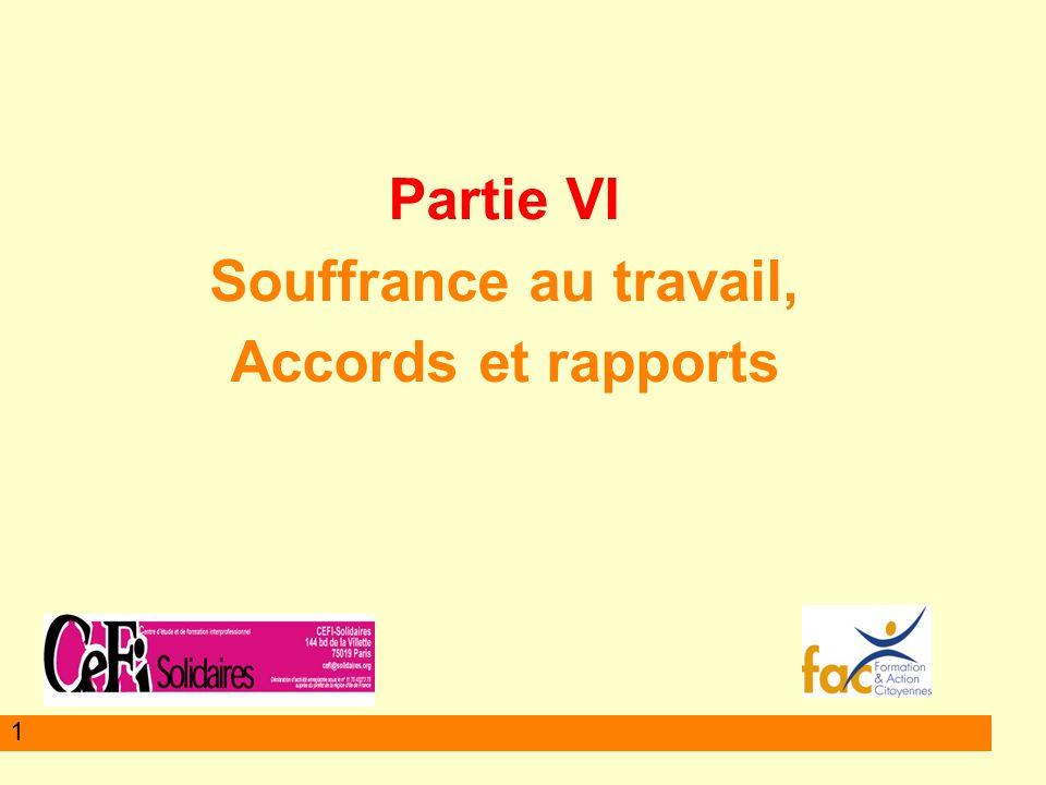 1 Partie VI Souffrance au travail, Accords et rapports
