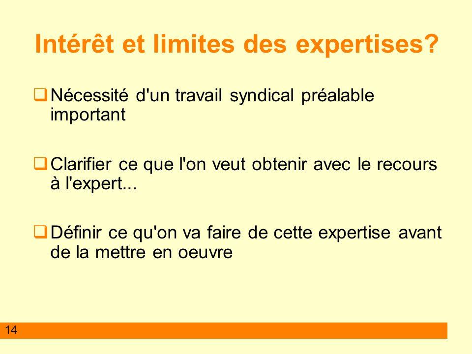 14 Intérêt et limites des expertises.